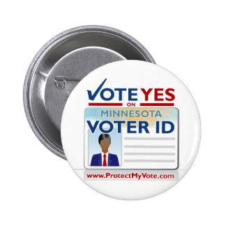 Voto sí en la identificación del votante pins