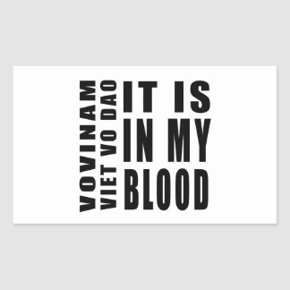 Vovinam Viet vo Dao It Is In My Blood Rectangle Stickers