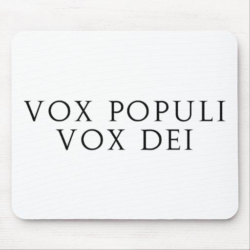 Vox Populi Vox Dei Mouse Pad