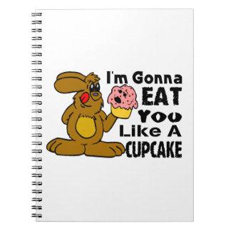 Voy a comerle tengo gusto de una magdalena notebook