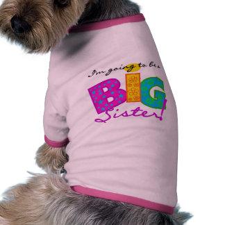 Voy a ser camisetas de una hermana grande camisa de mascota