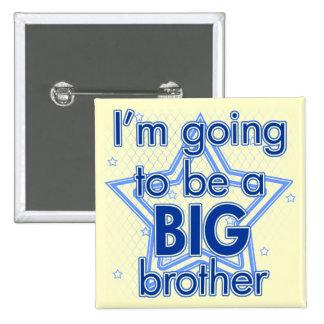 Voy a ser un botón azul mayor de hermano Pinback