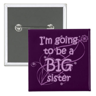 Voy a ser un botón de la hermana grande pin