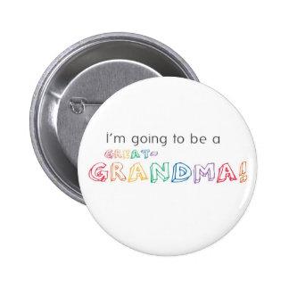 ¡Voy a ser una GRANDE-abuela Botón Pin