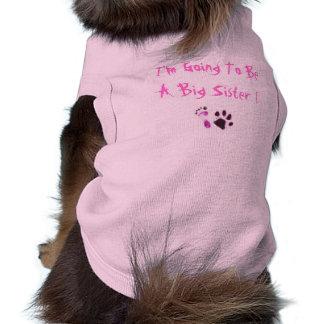 ¡Voy a ser una hermana grande! Camiseta De Mascota