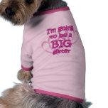 Voy a ser una ropa del mascota de la hermana grand camiseta de perrito