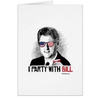 Voy de fiesta con Bill - el juerguista de Bill Tarjeta De Felicitación