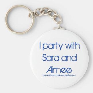 Voy de fiesta con el llavero de Sara y de Aimee