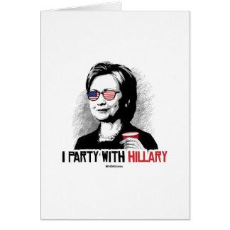 Voy de fiesta con Hillary - el juerguista de Tarjeta De Felicitación