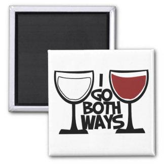 Voy humor del bebedor del vino de ambas maneras imán cuadrado