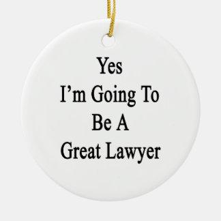 Voy sí a ser gran abogado ornato