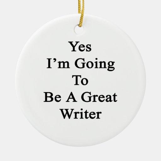 Voy sí a ser gran escritor adorno redondo de cerámica