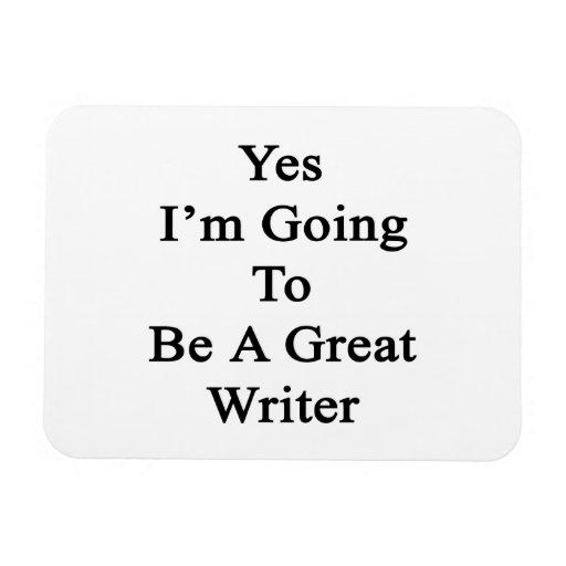 Voy sí a ser gran escritor imanes