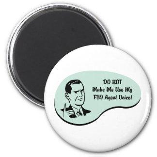 Voz del agente del FBI Imán Redondo 5 Cm