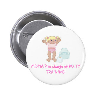 VP  of Potty Training Pinback Button