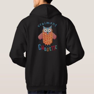 Vraiment Chouette Cute Owl French Pun Hoodie
