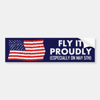 Vuélelo orgulloso (especialmente el 5 de mayo) pegatina para auto