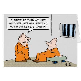 vuelta ilegal de la prisión u tarjeta de felicitación
