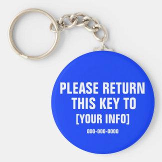 Vuelva por favor esta llave con el personalizado llavero redondo tipo pin