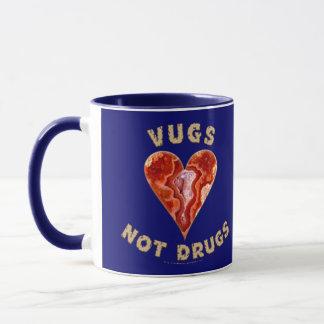 Vugs not Drugs Mug