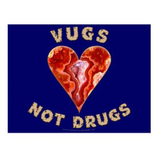 Vugs not Drugs Postcard