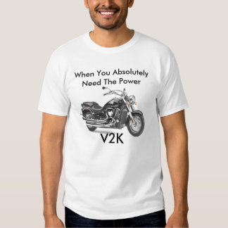 vulcan-classic-2000-lg, When You AbsolutelyNeed... T-shirt