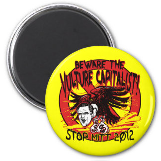 Vulture Capitalist 2 Inch Round Magnet