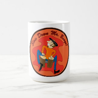 Vulture Kulture® Slow Down Mr.Bongo! Mug