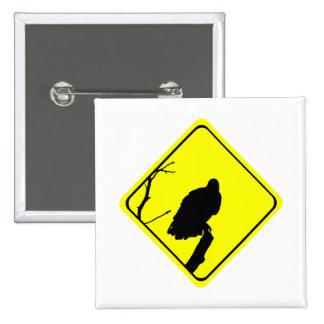 Vulture Warning Sign Love Bird Watching Raptors Pinback Button