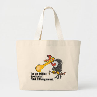 Vulture: You are looking good today. Large Tote Bag