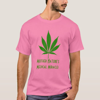 W05 Mother Nature's... Pot T-shirt