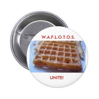 W.A.F.L.O.T.O.S., UNITE! PINBACK BUTTON