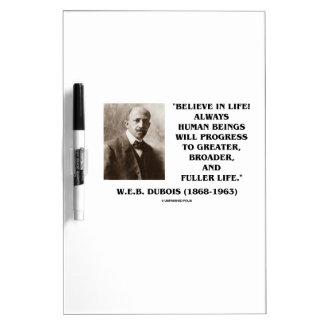 W.E.B. Du Bois Believe en progreso de la vida Pizarras Blancas