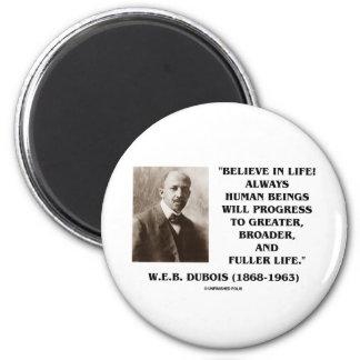 W.E.B. Du Bois Believe en progreso de la vida siem Imán Redondo 5 Cm