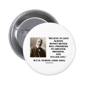W E B Du Bois Believe en progreso de la vida siem Pin