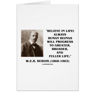 W E B Du Bois Believe en progreso de la vida siem Tarjetón