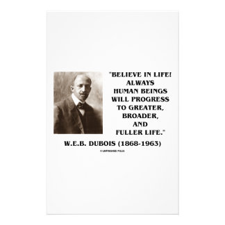 W.E.B. Du Bois Believe In Life Always Progress Stationery