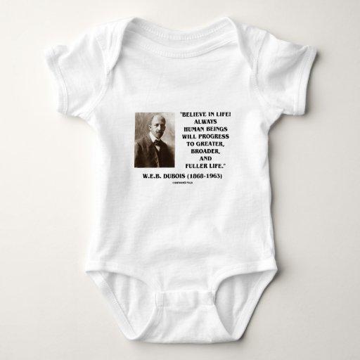 W.E.B. Du Bois Believe In Life Always Progress T-shirts