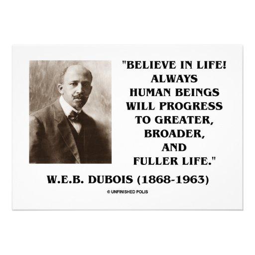 W.E.B. ¡Dubois (Du Bois) cree en vida! Progreso Comunicado Personalizado