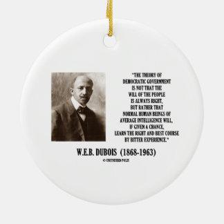 W.E.B. Dubois Theory Of Democratic Government Ceramic Ornament
