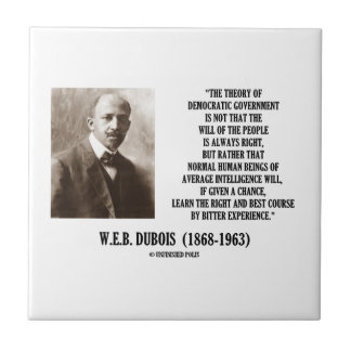 W.E.B. Dubois Theory Of Democratic Government Small Square Tile