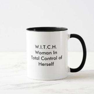 W.I.T.C.H.Woman en el control total de sí misma Taza