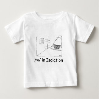 W In Isolation Baby T-Shirt