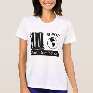 W Is For World Domination Tees