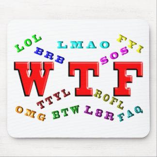 W T F and Computer Slang Mousepad