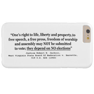 W Virginia Board Of Ed. v Barnett 319 US 624 1943 Barely There iPhone 6 Plus Case