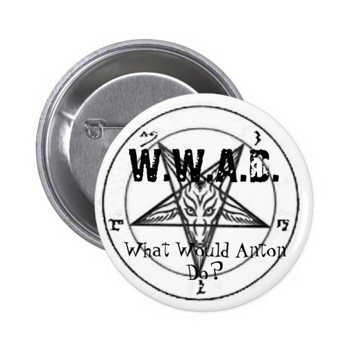 W.W.A.D. What Would Anton Do? Pin