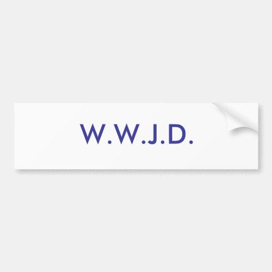 W.W.J.D. BUMPER STICKER