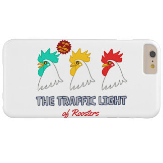 < wa taking signal > The traffic light of roosters Barely There iPhone 6 Plus Case