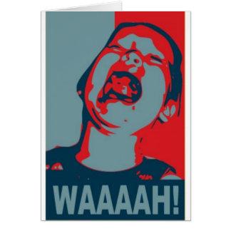 WAAAAH! CARD